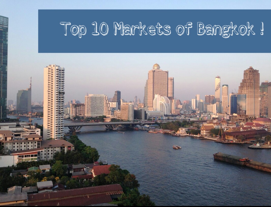 10 Best Markets in Bangkok