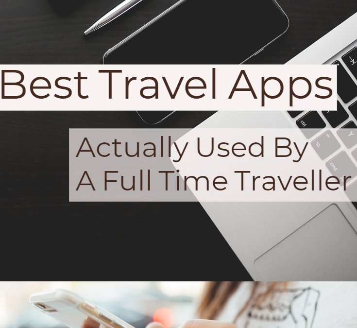 Guide to Best Travel Apps (Free)