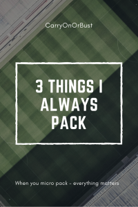 Travel Essentials Three things to always pack