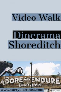 shoreditch video walk at dinerama