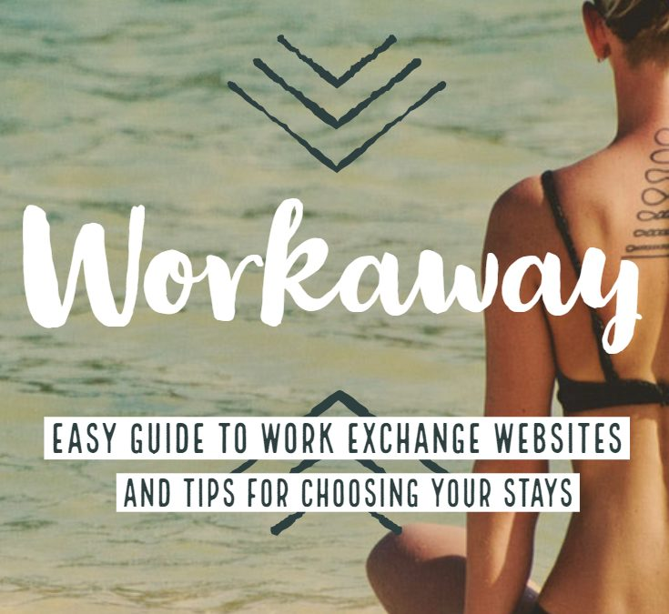 Workaway Experience and Easy Guide to Work Exchange Websites